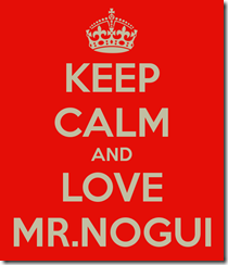 keep-calm-and-love-mrnogui